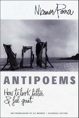 Antipoems by Nicanor Parra
