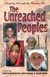 Praying Through the Window III: The Unreached Peoples