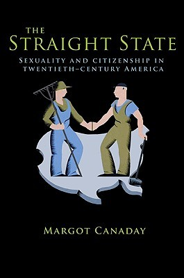 The Straight State by Margot Canaday