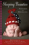 Sleeping Beauties: Newborns in Dreamland