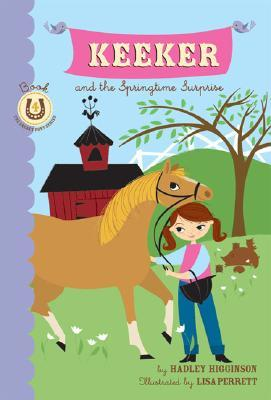 Keeker and the Springtime Surprise by Hadley Higginson