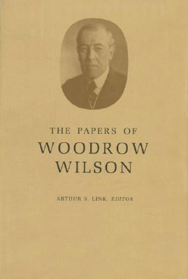The Papers of Woodrow Wilson, Vol. 8