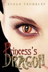The Princess's Dragon by Susan Trombley