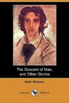 The Descent of Man, and Other Stories