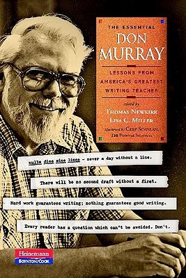 The Essential Don Murray by Donald M. Murray
