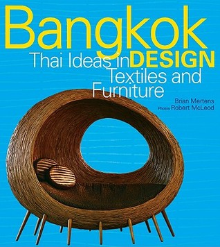 Bangkok Design: Thai Ideas in Textiles and Furniture