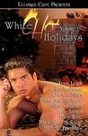 White Hot Holidays Volume 1