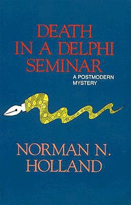 Death in a Delphi Seminar by Norman Norwood Holland