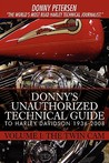 Donny's Unauthorized Technical Guide to Harley Davidson 1936-2008: Volume I: The Twin CAM