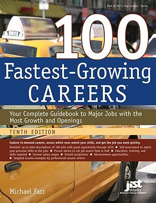 100 Fastest-Growing Careers by Michael Farr