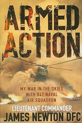 Armed Action by James Newton