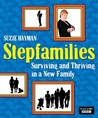 Stepfamilies: Surviving and Thriving in a New Family