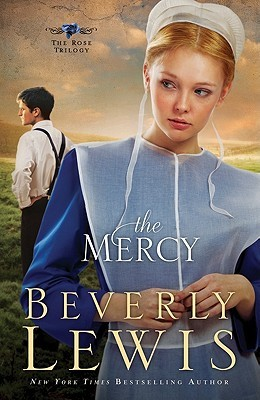 The Mercy by Beverly  Lewis