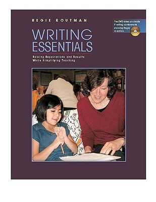 Writing Essentials by Regie Routman