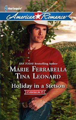 Holiday in a Stetson: The Sheriff Who Found Christmas\A Rancho Diablo Christmas