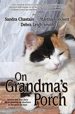 On Grandma's Porch by Sandra Chastain