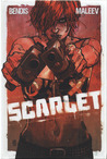 Scarlet, Vol. 1 by Brian Michael Bendis