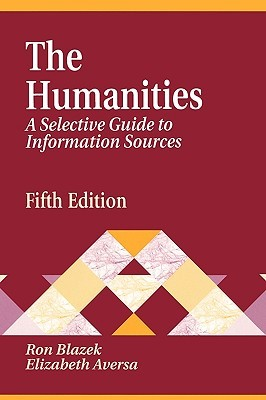 The Humanities: A Selective Guide to Information Sources