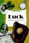The 1920s: Luck