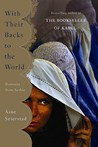 With Their Backs to the World by sne Seierstad