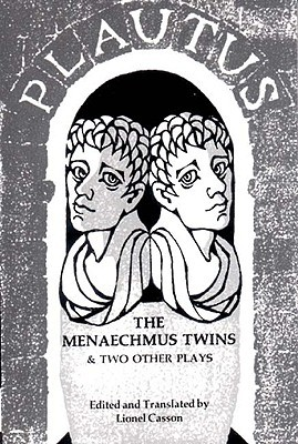 The Menaechmus Twins and Two Other Plays