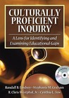 Culturally Proficient Inquiry: A Lens for Identifying and Examining Educational Gaps