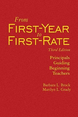 From First-Year to First-Rate: Principals Guiding Beginning Teachers