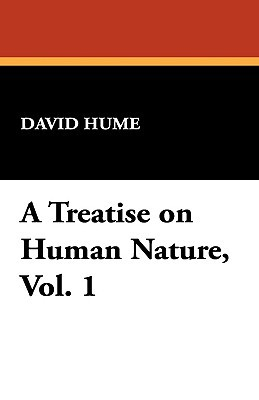 A Treatise on Human Nature 1 by David Hume