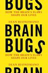 Brain Bugs by Dean Buonomano