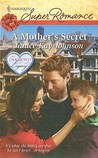 A Mother's Secret by Janice Kay Johnson