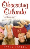 Obsessing Orlando