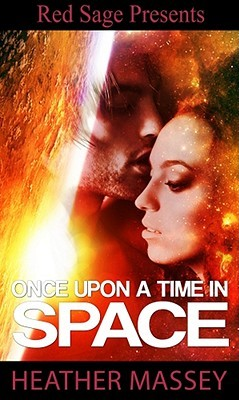Once Upon A Time In Space by Heather Massey