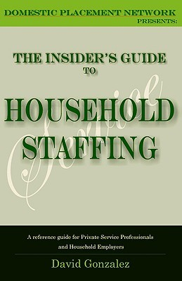 The Insider's Guide To Household Staffing