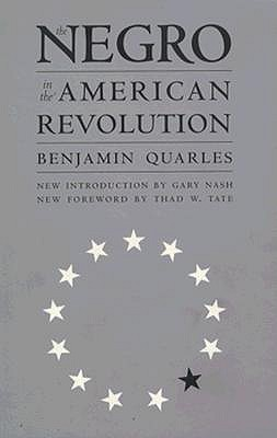 The Negro in the American Revolution