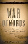 War of Words by Paul David Tripp