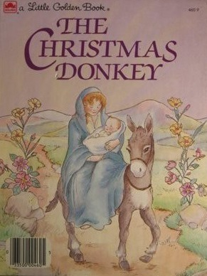 The Christmas Donkey by T. William Taylor