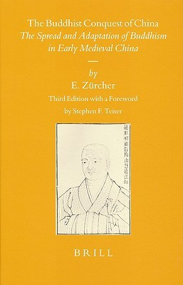 The Buddhist Conquest of China by Erik Zurcher
