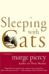Sleeping with Cats: A Memoir