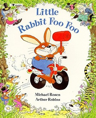 Little Rabbit Foo Foo by Michael Rosen