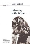 Rokkering to the Gorjios: Volume 19: In the Early Nineteen Seventies British Romani Gypsies Speak of their Hopes, Fears and Aspirations