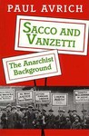 Sacco and Vanzetti: The Anarchist Background