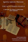 The History of Syriac Literature and Sciences (2nd Revised Edition)