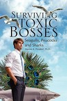 Surviving Toxic Bosses: Seagulls, Peacocks and Sharks