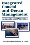 Integrated Coastal and Ocean Management: Concepts And Practices