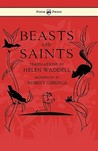 Beasts and Saints
