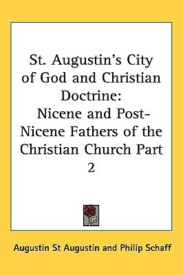 City of God/Christian Doctrine by Augustine of Hippo