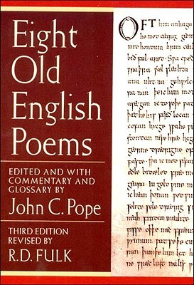 Eight Old English Poems by John C. Pope