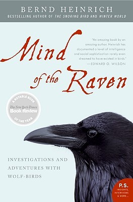 Mind of the Raven by Bernd Heinrich