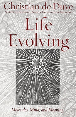 Life Evolving: Molecules, Mind and Meaning