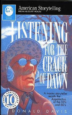 Listening for the Crack of Dawn by Donald Davis
